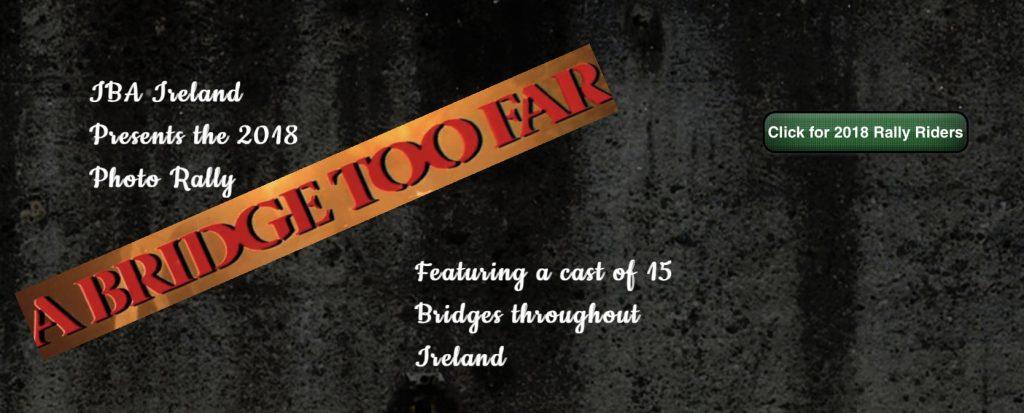 IBA Ireland : 2018 Photo Rally : A Bridge Too Far